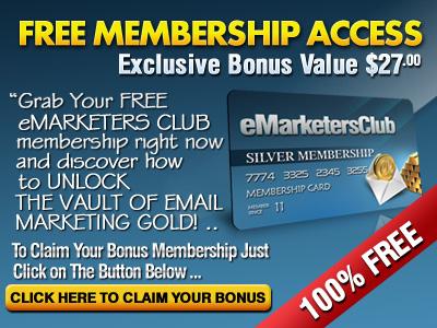 Free eMarketers Club Membership increases list building cash on demand